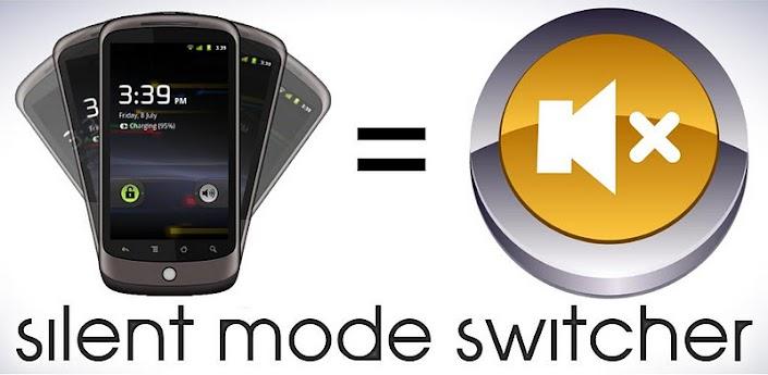 Silent Mode Switcher PRO - приложение для быстрой установки телефона в режим без звука