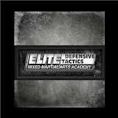 Elite Defensive Tactics MMA