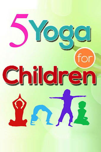 Simple Yoga Poses for Children