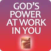 Gods Power At Work In You
