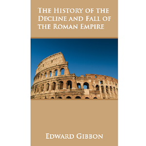 A description of the history of the decline and fall of the roman empire