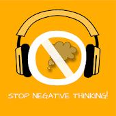 Stop Negative Thinking!