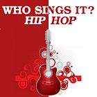 Who Sings It? Hip Hop icon