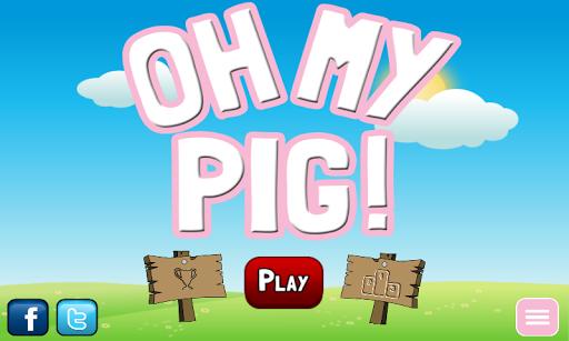 Oh My Pig