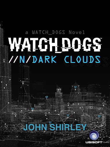 Watch Dogs Dark Clouds