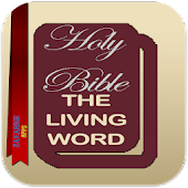 The Holy Bible the Living Word