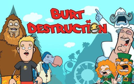 Burt Destruction v1.0 APK