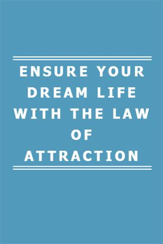 LAW OF ATTRACTION DREAM LIFE
