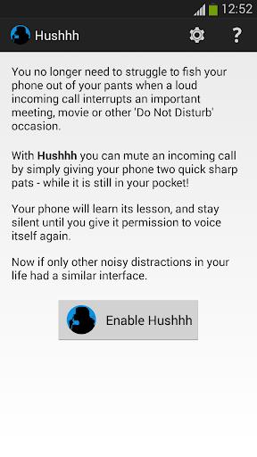 Hushhh - Pat To Silence Call