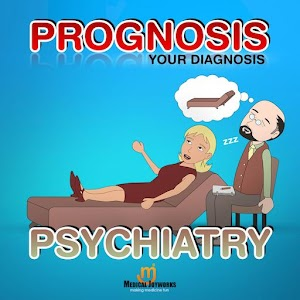 Prognosis : Psychiatry for Android