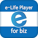 e-Life Player for biz