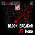 BLOCK BREAKeR AT Mono icon