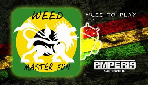 Weed Master Fun