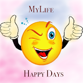 My Life - Happy Days