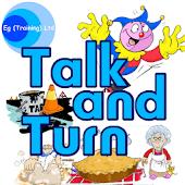 Talk And Turn