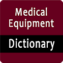 Medical Equipment Dictionary