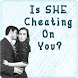 Is SHE Cheating On You?