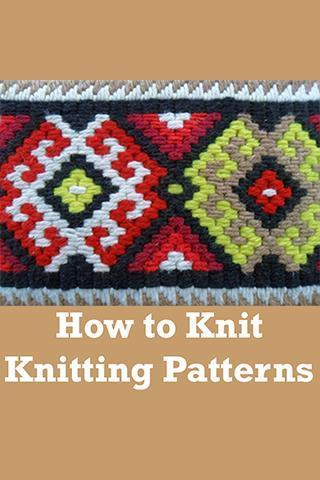 How To Knit - Knitting Pattern