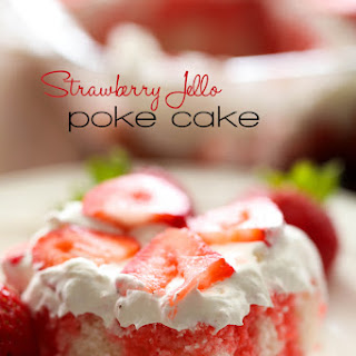 Strawberry Jello Poke Cake.