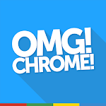 OMG! Chrome! for Android 3.0.11 Apk
