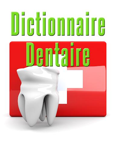 Dictionnaire Dentaire
