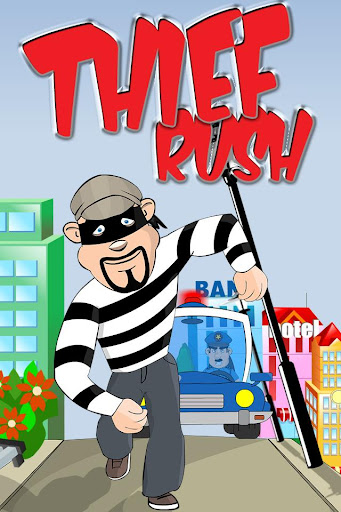 Thief Rush