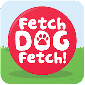 Fetch Dog Fetch!