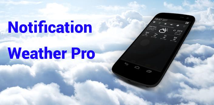 Notification Weather Pro v1.0.4 Apk Zippy