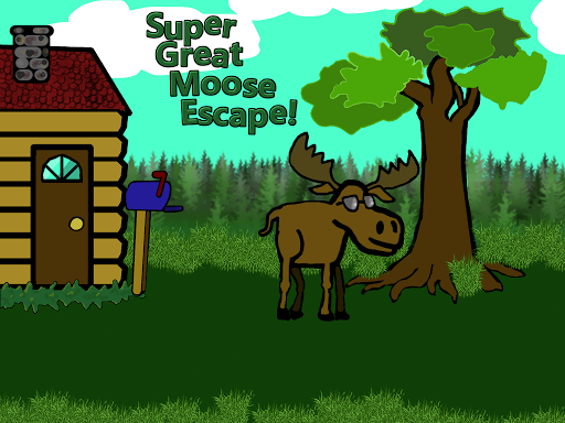 Super Great Moose Escape