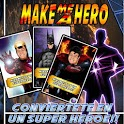 Make Me A Hero icon