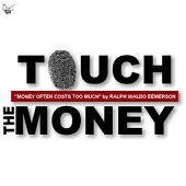 Touch The Money