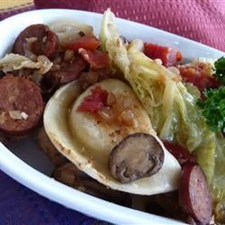 Cabbage, Polish Sausage, and Pierogies.