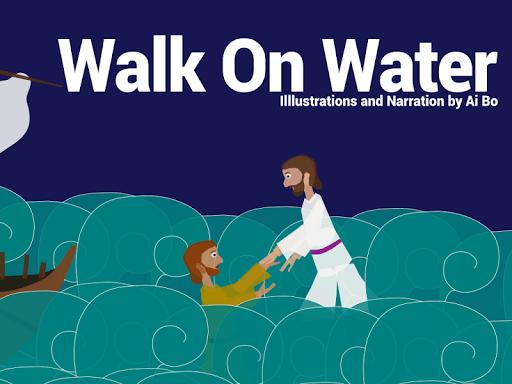 Walk On Water Storybook
