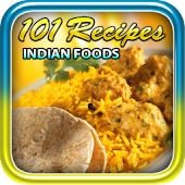 101 Recipes Indian Foods