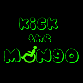 Kick The Mongo