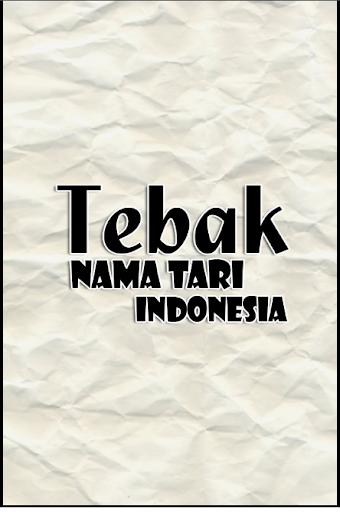 Tebak Gambar Tari Indonesia