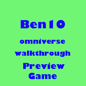 BEN10 OMNIVERSE PREVIEW GAME