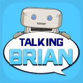 Talking BRIAN