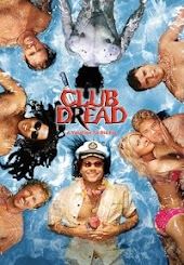 Broken Lizard's Club Dread