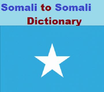 Somali to Somali Dictionary