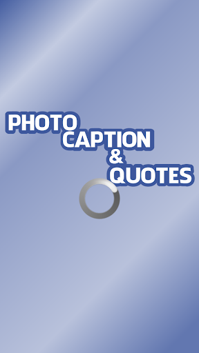 Photo Caption And Quotes