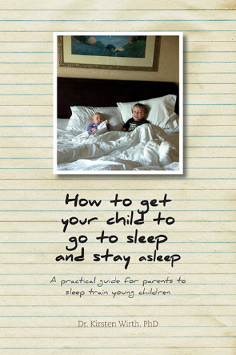 How to get your child to go to sleep and stay asleep cover