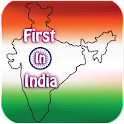 First In India