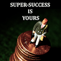 SUPER-SUCCESS IS YOURS