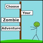 Choose Your Zombie Adventure