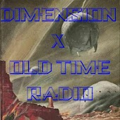 Dimension X Old Time Radio