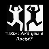 Test+: Are you a racist?