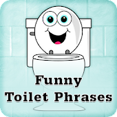 Funny Toilet Phrases