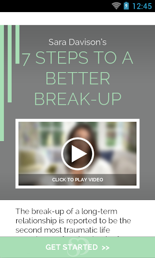 7 Steps To A Better Break-Up