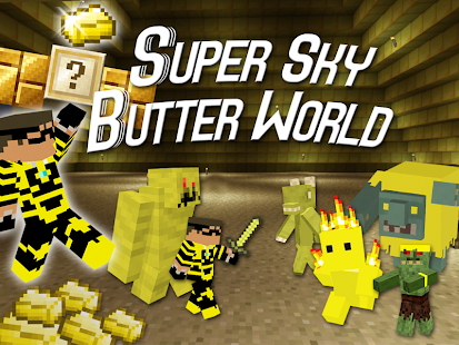 Super Sky Butter World
